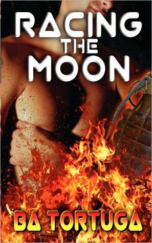 Racing The Moon book written by Ba Tortuga