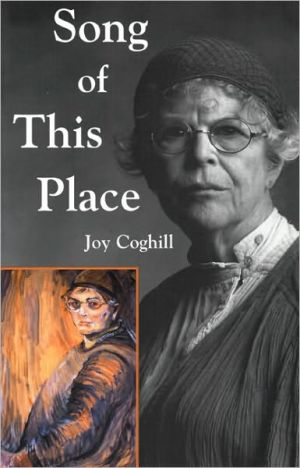 Song of This Place book written by Joy Coghill