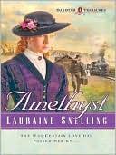 Amethyst book written by Lauraine Snelling