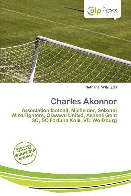 Charles Akonnor written by Nethanel Willy
