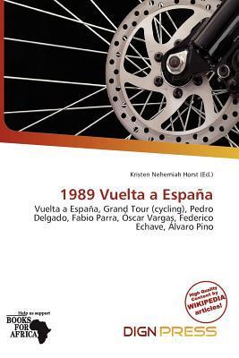 1989 Vuelta a Espa a written by Kristen Nehemiah Horst