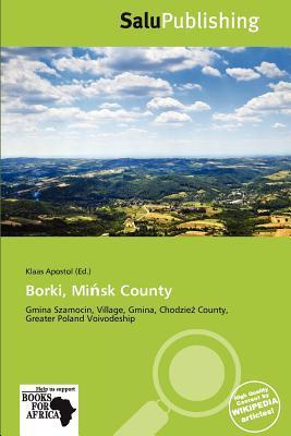 Borki, Mi Sk County written by