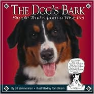 The Dog's Bark: Simple Truths from a Wise Pet written by Bill Zimmerman