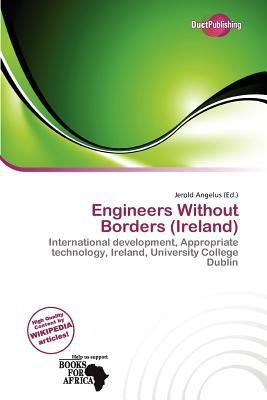 Engineers Without Borders (Ireland) written by Jerold Angelus