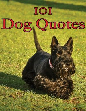 101 Dog Quotes written by Crombie Jardine