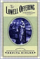 The Lowell Offering: Writings by New England Mill Women (1840-1845) written by Benita Eisler