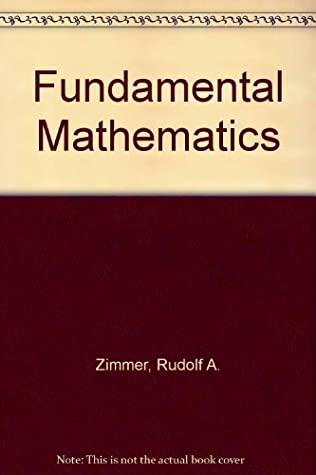 Fundamental Mathematics written by Rudolf A. Zimmer