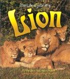 The Life Cycle of a Lion book written by Bobbie Kalman