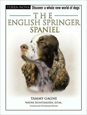 The English Springer Spaniel book written by Tammy Gagne