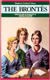 The Brontes (Modern Critical Views Series) book written by Harold Bloom