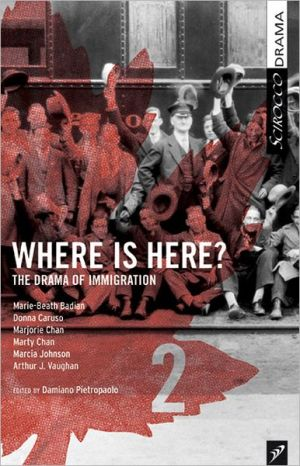 Where Is Here? Volume 2 book written by Damiano Pietropaolo