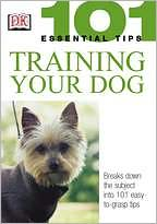 Training Your Dog (101 Essential Tips Series) written by Bruce Fogle
