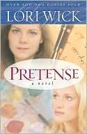 Pretense book written by Lori Wick