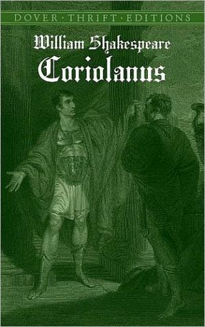 Coriolanus (Dover Thrift Editions) book written by William Shakespeare