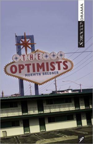 The Optimists book written by Morwyn Brebner