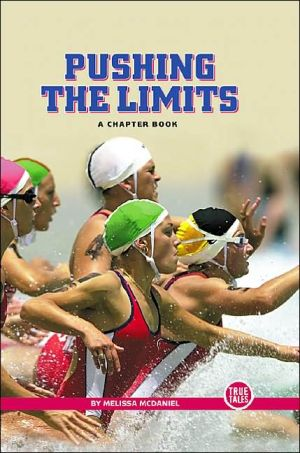 Pushing the Limits: A Chapter Book book written by Melissa McDaniel