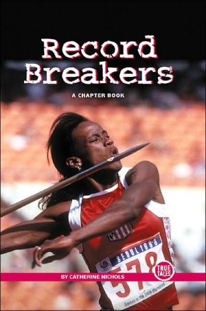 Record Breakers: A Chapter Book book written by Catherine Nichols