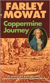 Coppermine journey written by Farley Mowat