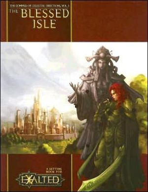 Exalted Celestial Directions Blessed Isle, Vol. 1 book written by White Wolf Publishing