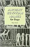 Ancient Egyptian Names for Dogs book written by Kay Durr