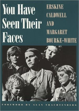 You Have Seen Their Faces book written by Erskine Caldwell