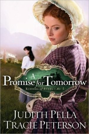 Promise for Tomorrow book written by Judith Pella