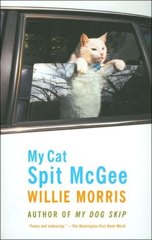 My Cat Spit McGee book written by Willie Morris