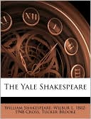 The Yale Shakespeare book written by William Shakespeare