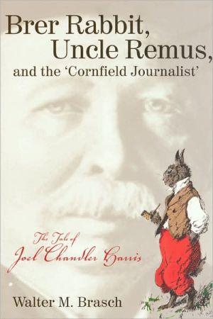 Brer Rabbit, Uncle Remus book written by Walter M. Brasch