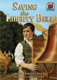 Saving the Liberty Bell book written by Marty Rhodes Figley