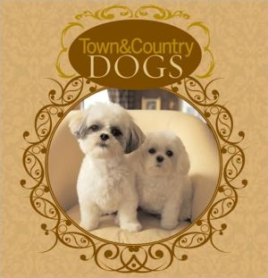 Town & Country Dogs written by Susan K. Hom