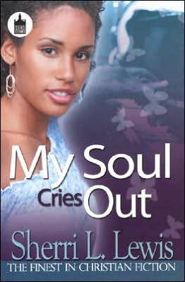 My Soul Cries Out book written by Sherri Lewis