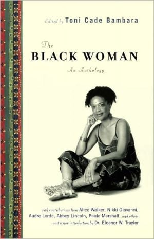 The Black Woman: An Anthology book written by Toni Cade Bambara