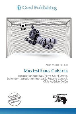 Maximiliano Cuberas written by Aaron Philippe Toll