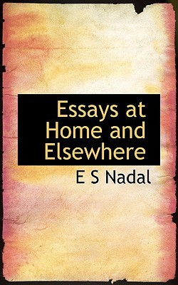 Essays at Home and Elsewhere book written by Nadal, E. S.