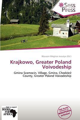 Krajkowo, Greater Poland Voivodeship written by Blossom Meghan Jessalyn