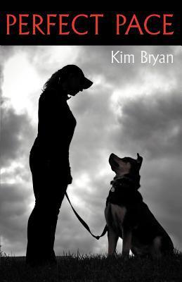 Perfect Pace written by Kim Bryan