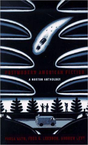 Postmodern American Fiction: A Norton Anthology book written by Paula Geyh