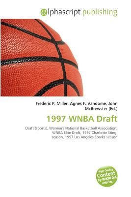 1997 WNBA Draft written by Frederic P. Miller