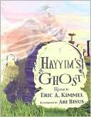 Hayyim's Ghost book written by Eric A. Kimmel