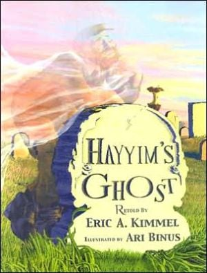Hayyim's Ghost book written by Eric A. Kimmel