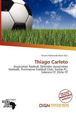 Thiago Carleto written by Kristen Nehemiah Horst