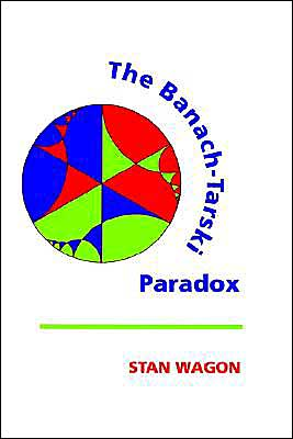 The Banach-Tarski Paradox book written by Stan Wagon