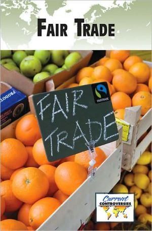 Fair Trade book written by Debra A. Miller