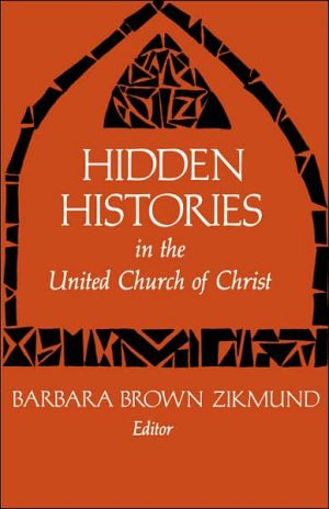 Hidden Histories, Vol. 1 book written by Barbara Brown Zikmund