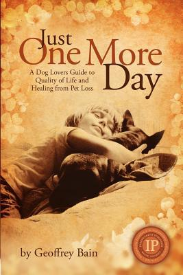 Just One More Day book written by Geoffrey Bain