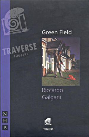 Green Field book written by Riccardo Galgani