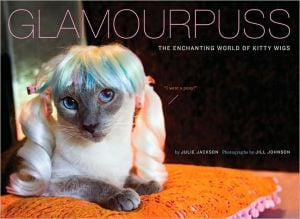 Glamourpuss: The Enchanting World of Kitty Wigs book written by Julie Jackson