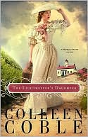 The Lightkeeper's Daughter (Mercy Falls Series #1) book written by Colleen Coble