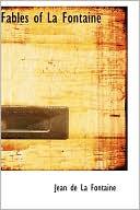 The Fables of La Fontaine written by Jean de La Fontaine